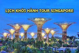 Lịch Khởi Hành Tour Singapore Tháng 10