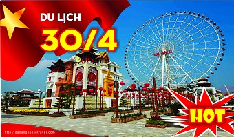 TOUR 30/4 - HỒ CHÍ MINH - ĐÀ NẴNG - HỘI AN - Bao Vé Máy Bay